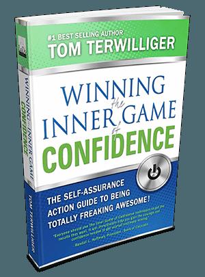 Winning the Inner Game of Confidence | Tom Terwilliger